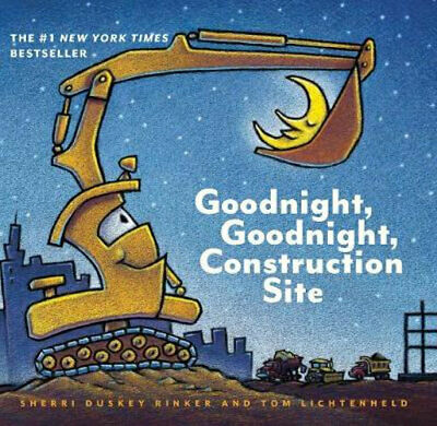 NEW Goodnight, Goodnight, Construction Site By Sherri  Duskey Rinker Board Book
