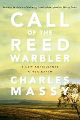NEW Call of the Reed Warbler By Charles Massy Paperback Free Shipping