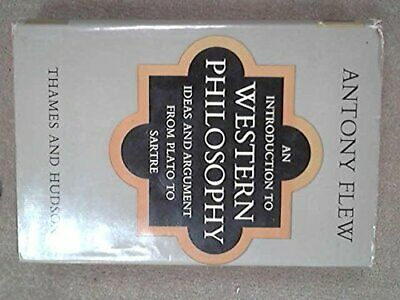 Introduction to Western Philosophy: Ideas and Argum... by Flew, Antony Paperback