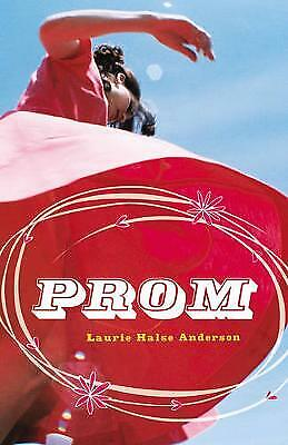 Prom by Laurie Halse Anderson (Paperback)