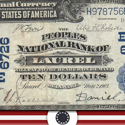 1902 $10 National Currency LAUREL DE Large Bank Note CH Charter 6726