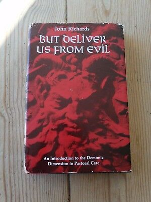 BUT DELIVER US FROM EVIL by John Richards ( hardback 1974) - first edition