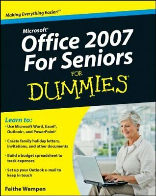Microsoft Office 2007 For Seniors For Dummies (Fo... by Wempen, Faithe Paperback