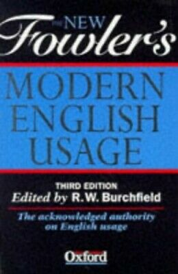 The New Fowler's Modern English Usage by Fowler, H.W. Hardback Book The Fast