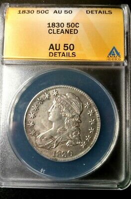 1830 Capped Bust Half Dollar ANACS AU 50 Details-Cleaned