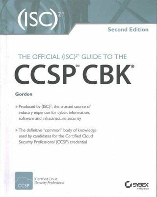 The Official (Isc)2 Guide to the Ccsp Cbk by Adam Gordon 9781119276722