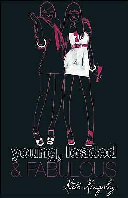 Young, Loaded and Fabulous by Kate Kingsley (Paperback)