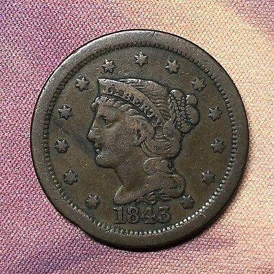 1843 Braided Hair Large Cent Mature Head Large Letters