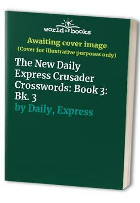 The New Daily Express Crusader Crosswords: Book 3... by Daily, Express Paperback