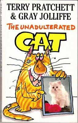 The Unadulterated Cat by Jolliffe, Gray Paperback Book The Cheap Fast Free Post