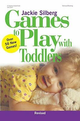 Games to Play with Toddlers by Silberg, Jackie Paperback Book The Cheap Fast