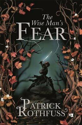 The Wise Man's Fear: The Kingkiller Chronicle: Book 2 by Rothfuss, Patrick Book