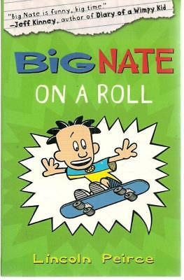 Big Nate on a Roll - Lincoln Peirce - Acceptable - Paperback