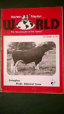 "Holstein World 1971 ""irvington Pride Admiral"" Tribute Issue + World Dairy Expo"