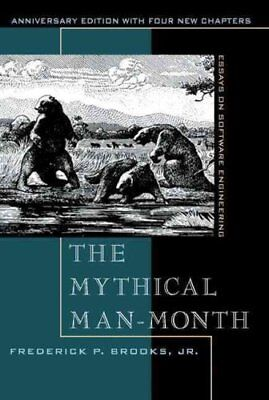 The Mythical Man-Month Essays on Software Engineering, Annivers... 9780201835953