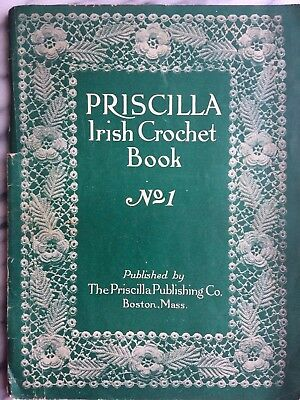RARE Authentic 1912 Irish Priscilla Crochet Design Book Needle Work 48p Boston