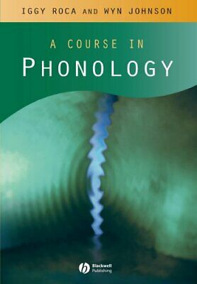 Course in Phonology by Roca, Iggy Paperback Book The Cheap Fast Free Post