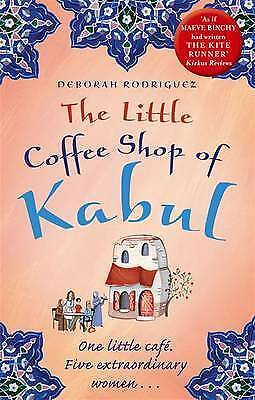 The Little Coffee Shop of Kabul by Rodriguez, Deborah