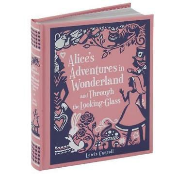 NEW Alice's Adventures in Wonderland and Through the Looking-Glass By Lewis Carr