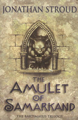 The Bartimaeus trilogy: The Amulet of Samarkand by Jonathan Stroud (Paperback)