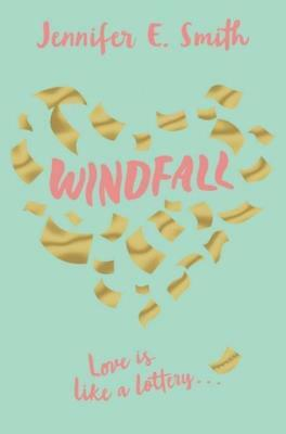 NEW Windfall By Jennifer E. Smith Paperback Free Shipping