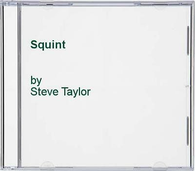 Steve Taylor - Squint - Steve Taylor CD S9VG The Cheap Fast Free Post The Cheap