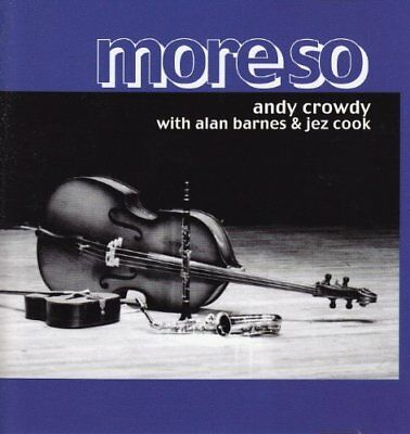 Andy Crowdy - More So -  CD 72VG The Cheap Fast Free Post The Cheap Fast Free