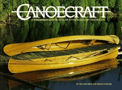 Canoecraft: A Harrowsmith Illustrated Guide to Fin