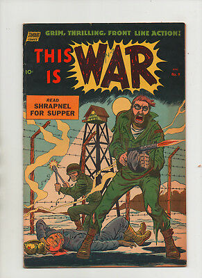This Is War #9 - Shrapnel For Supper - (Grade 6.0) 1953