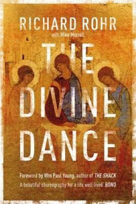 The Divine Dance The Trinity and Your Transformation 9780281078158
