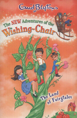 Enid Blyton's the new adventures of the wishing-chair: The Land of Fairytales