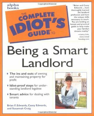 Complete Idiot's Guide to Being a Smart Landlord by Edwards, Brian Paperback The