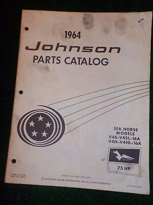 1964 OMC Johnson Sea Horse Outboard Parts Catalog Manual 75 HP V4S ++ Final Ed