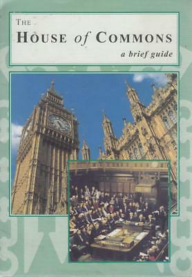 The House of Commons: A Brief Guide - House of Commons - Good - Pamphlet