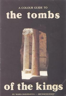 The Tombs Of The Kings: A colour guide with an ... - Maria Hadjisavva - Accep...