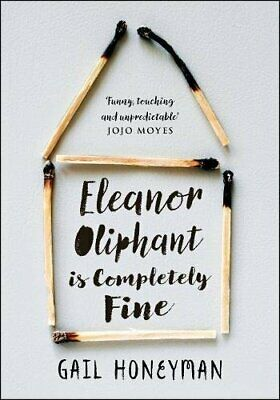 Eleanor Oliphant is Completely Fine: The hottest... by Honeyman, Gail 0008195935