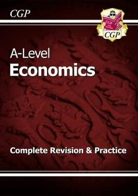 New A-Level Economics: Year 1 & 2 Complete Revision & Practice 9781782943471