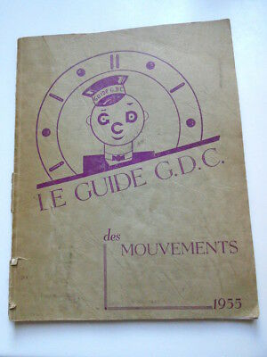 Le guide G.D.C. des mouvements 1955 - FR/NL
