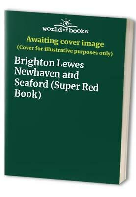 Brighton Lewes Newhaven and Seaford (Super Red Book) Paperback Book The Cheap