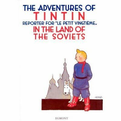 Tintin in the Land of the Soviets by Herge 9781405214773 (Hardback, 2004)