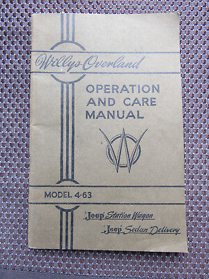 1946 Willys Overland Oper. & Care Manual Jeep Station Wagon Model 4-63 1st Ed.