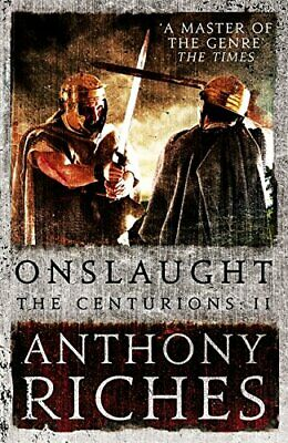 Onslaught: The Centurions II by Riches, Anthony Book The Cheap Fast Free Post