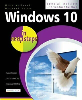 Windows 10 in easy steps - Special Edition, to ventur... by Mike McGrath & Micha
