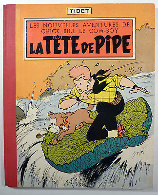 Chick Bill Tibet La tête de pipe EO française cartonnée + POINT Tintin 1957 TBE
