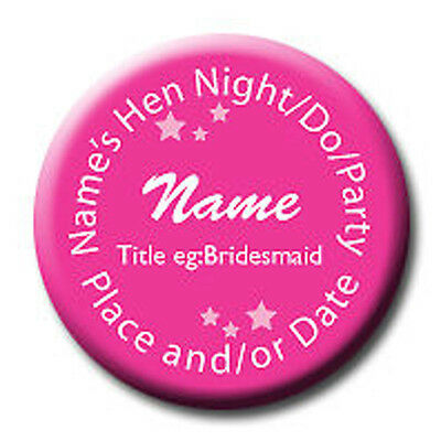 Pack of 10 Pink Personalised Birthday Hen Night Party Do Badge