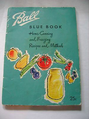 1956 BALL BLUE BOOK Home Canning and Freezing Recipes & Methods
