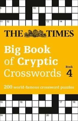 The Times Big Book of Cryptic Crosswords Book 4: 200 world-famous crossword...