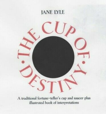 The Cup of Destiny: A Traditional Fortune-Teller's Cu... by Jane Lyle 1859060617
