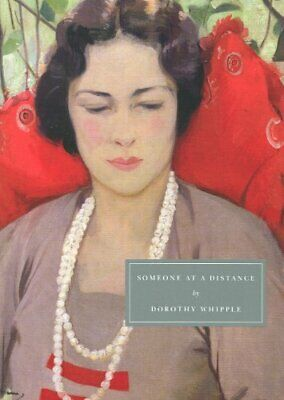 Someone at a Distance (Persephone Classics) by Dorothy Whipple Paperback Book