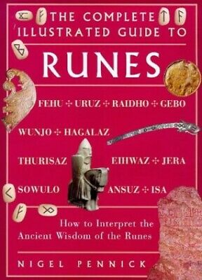Runes: How to Interpret the Ancient System of th... by Pennick, Nigel 1862041008